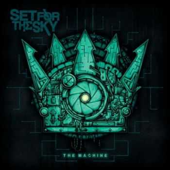 Set For The Sky - The Machine (2015)