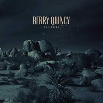 Berry Quincy - Tuesday (2015)