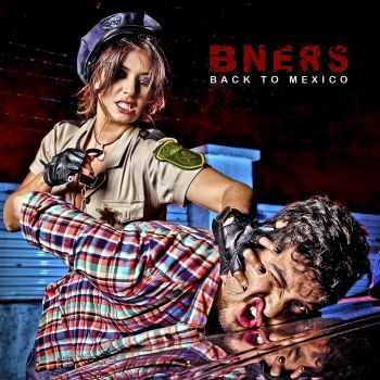 B-Ners - Back To Mexico (2015)
