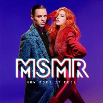 MS MR � How Does It Feel (2015)
