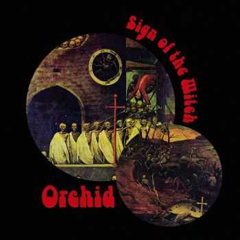 Orchid - Sign Of The Witch (EP) (2015)