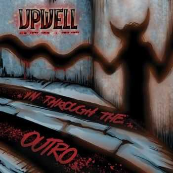 Upwell - In Through The Outro (2015)