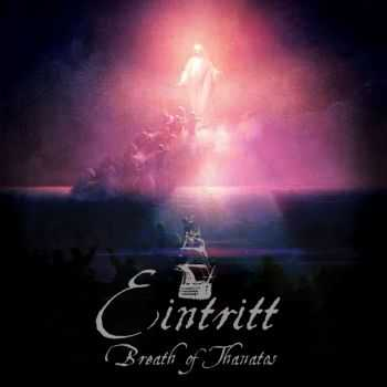 Eintritt - Breath Of Thanatos [ep] (2015)