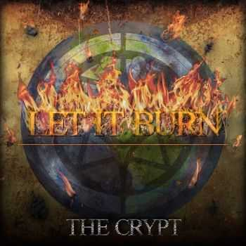 The Crypt - Let It Burn (2015)