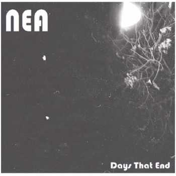 NEA - Days That End (EP) 2015