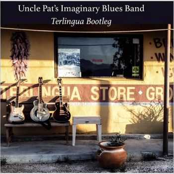 Pat O'Bryan - Uncle Pat's Imaginary Blues Band (2015)