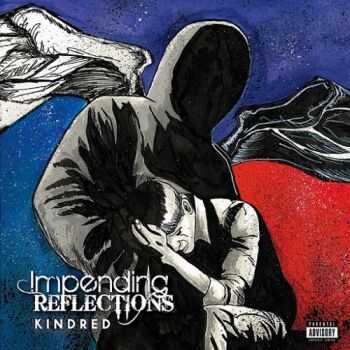 Impending Reflections - Kindred (2015)