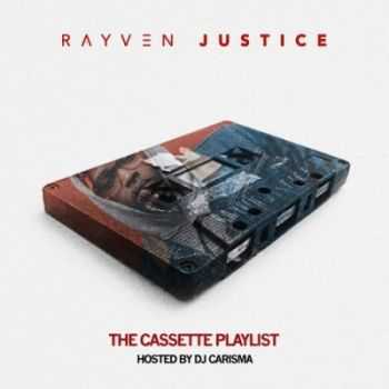 Rayven Justice - The Cassette Playlist (2015)