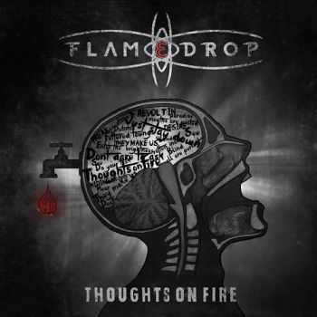 FlameDrop - Thoughts On Fire (2015)