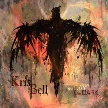 Kris Bell - The Day & The Dark (2015)