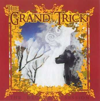 The Grand Trick - The Decadent Session (2005)