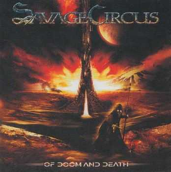 Savage Circus - Of Doom And Death (2009) LOSSLESS + MP3
