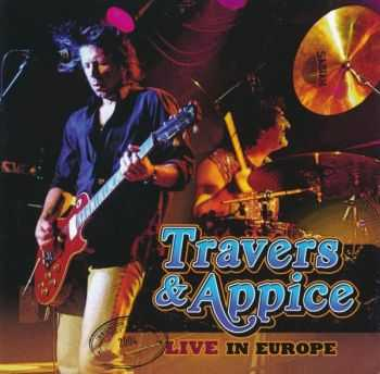 Travers & Appice - Live in Europe (2004/ 2014)