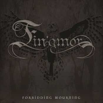 Fin'amor - Forbidding Mourning (2015)