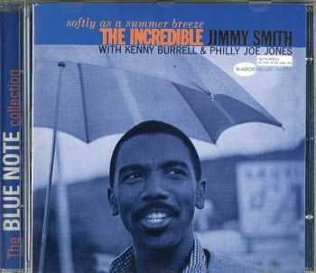 The Incredible Jimmy Smith - Softly as a Summer Breeze (1965) [1998 The Blue Note Collection]
