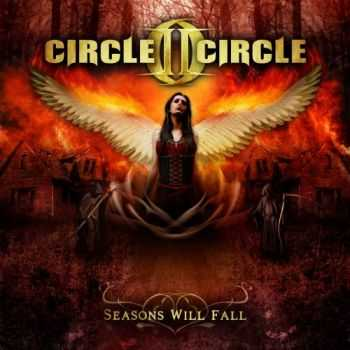 Circle II Circle - Seasons Will Fall (2013)