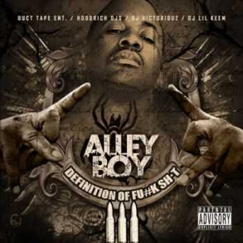 Alley Boy - Definition Of Fuck Shit 3 (2015)