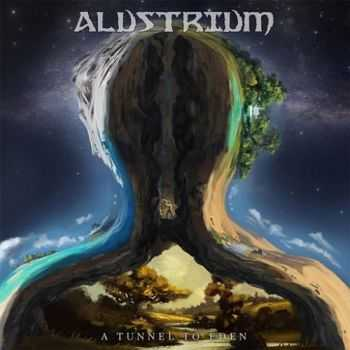 Alustrium - A Tunnel to Eden (2015)