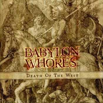Babylon Whores - Death of the West(2002)