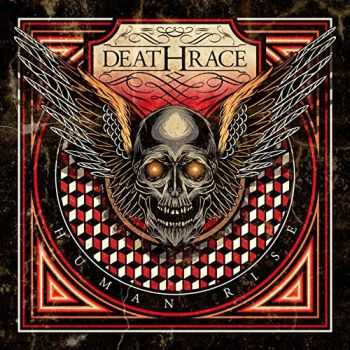 Deathrace - Human Rise (2015)