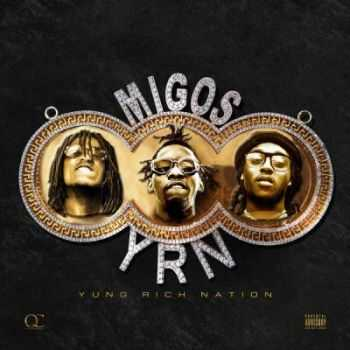 Migos - Yung Rich Nation (2015)