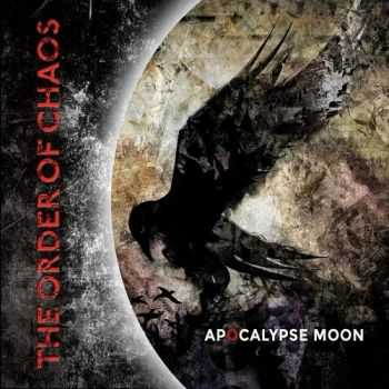 The Order Of Chaos - Apocalypse Moon (2015)