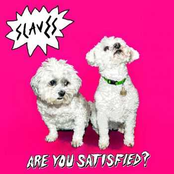 Slaves � Are You Satisfied? (2015)