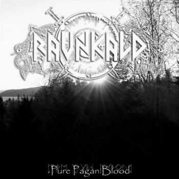 Ravnkald - Pure Pagan Blood (2015)
