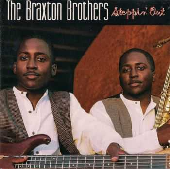 The Braxton Brothers - Steppin' Out (1996/ 1998)