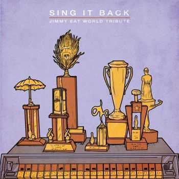 Various Artists - Sing It Back- A Tribute To Jimmy Eat World