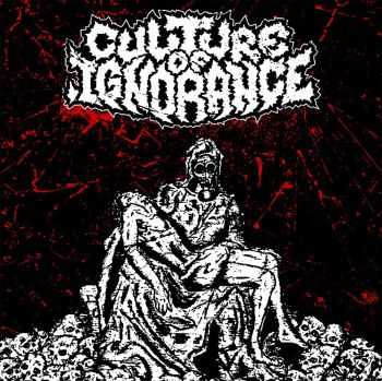 Culture of ignorance - s/t (2015)
