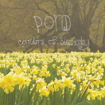 Pond - Corridors Of Blissterday (2009)