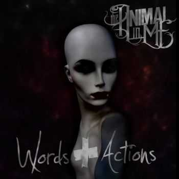 The Animal In Me - Words & Actions (2015)