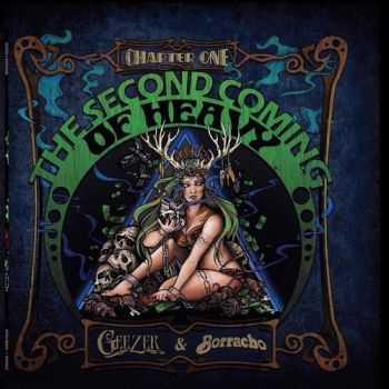 Geezer & Borracho - Second Coming of Heavy Chapter One (Split) (2015)