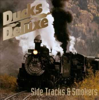 Ducks Deluxe - Side Tracks And Smokers (Compilation) (2015)