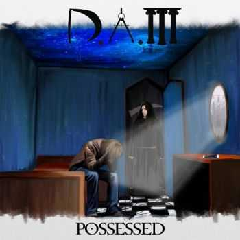 D.A.M - Possessed [ep] (2013)