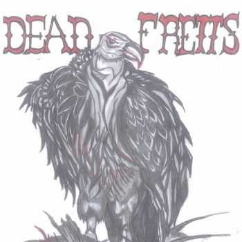Dead Fretts - The First Report (EP) 2015