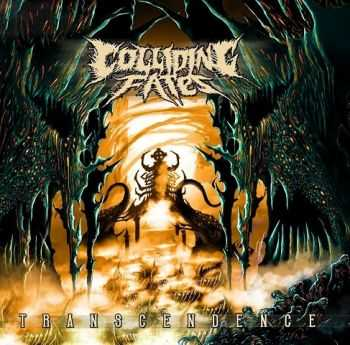 Colliding Fates - Transcendence (2015)