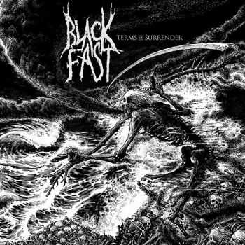 Black Fast - Terms Of Surrender (2015)