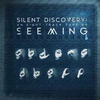 Seeming - Silent Discovery (2014)