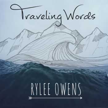 Rylee Owens - Traveling Words (2015)