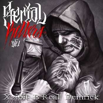 Serial Killers - Serial Killers Vol. 1 (Mixtape) (2013)