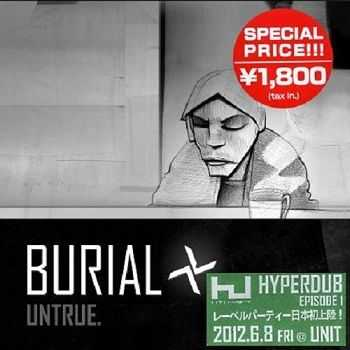 Burial - Untrue (Japan Edition) (2012)