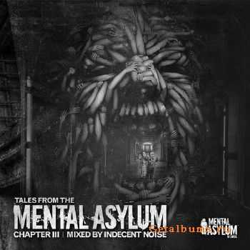 Tales From The Mental Asylum: Chapter 3 (2015)