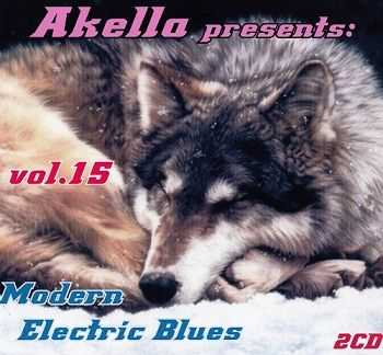 VA - Akella Presents: Modern Electric Blues - Vol.15 (2013)