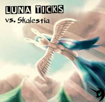 Luna Ticks - Vs. Skalestia (EP) (2015)
