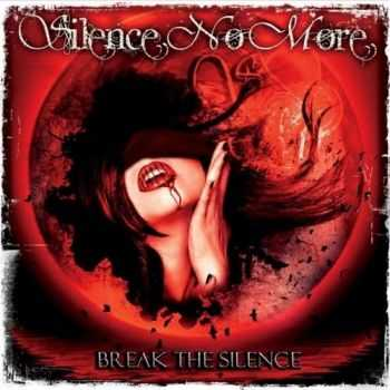 Silence No More - Break The Silence (2015)