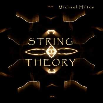 Michael Hilton - String Theory (Single) (2015)