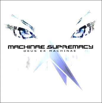 Machinae Supremacy - Deus Ex Machinae (2004)