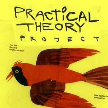 Practical Theory - Practical Theory Project (2015)